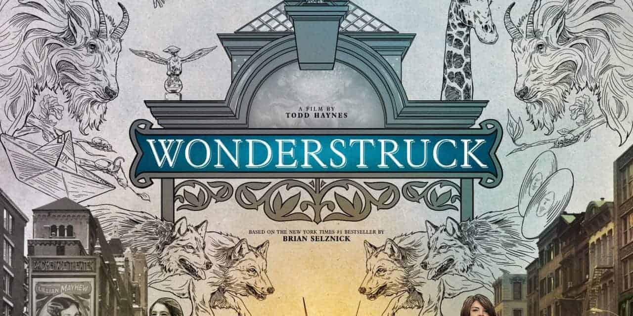 Wonderstruck – Movie Review