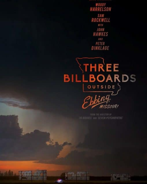 Three Billboards Outside of Ebbing, Missouri – Movie Review