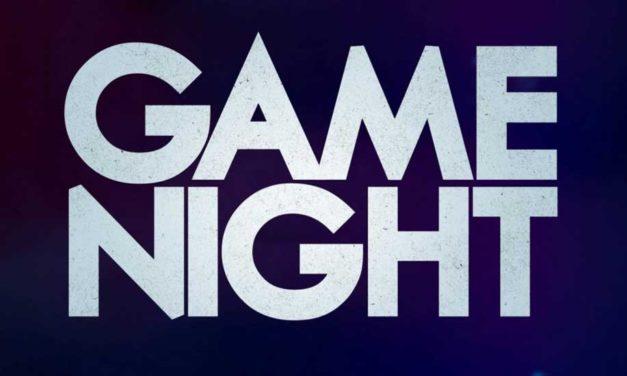 Game Night Advance Movie Screening