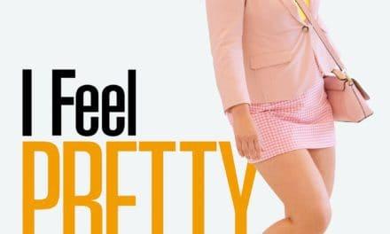 I Feel Pretty – Movie Review