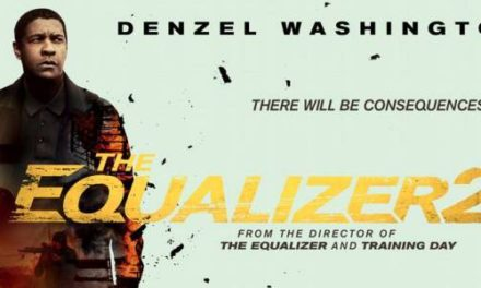 The Equalizer 2 Movie Review