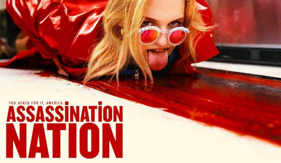 Assassination Nation Advance Movie Screening
