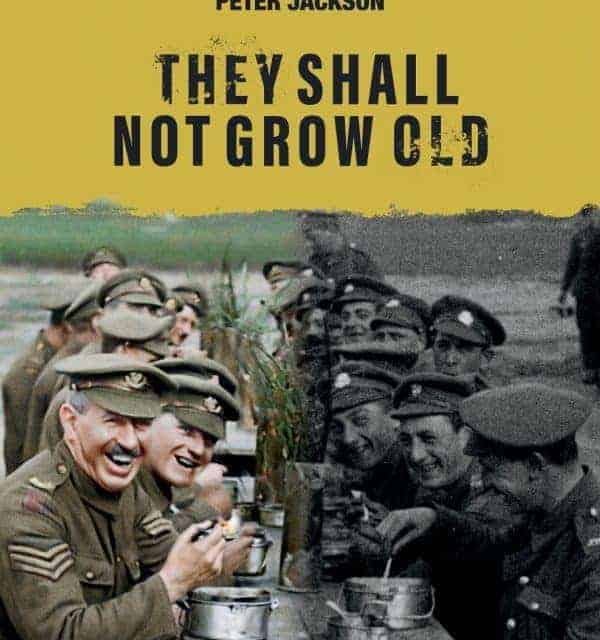 They Shall Not Grow Old Movie review