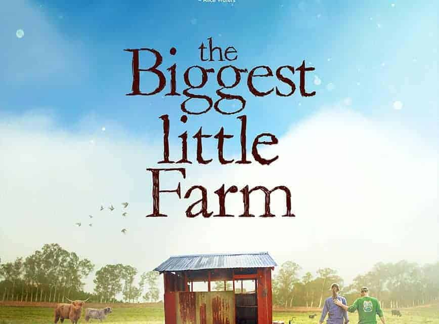 The Biggest Little Farm Movie Review