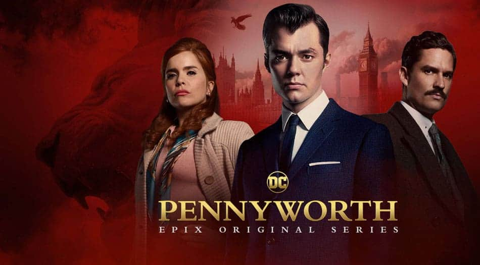 Pennyworth Epix TV Show Poster