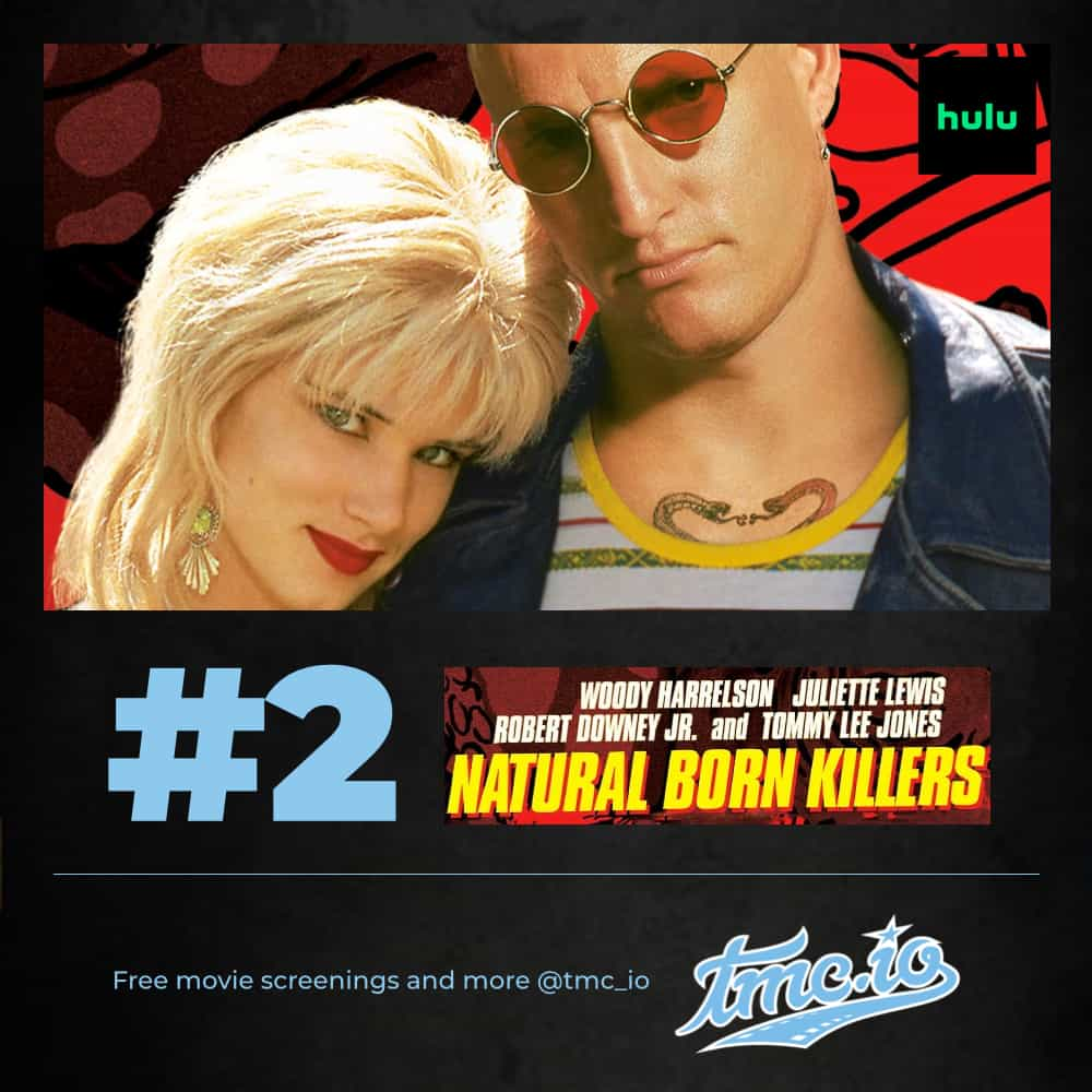 Natural Born Killers is our #2 streaming movies to watch this weekend on HBO